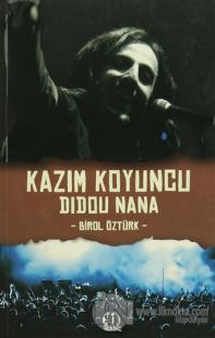 Kazim Koyuncu - Didou Nana