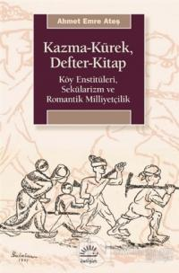 Kazma-Kürek, Defter-Kitap