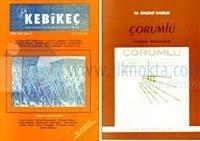 Kebikeç - İnsan Bilimleri İçin Kaynak Araştırmaları Dergisi Sayı: 4Dosya: İzmirEk: Dersim (Tunce