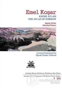 Keder Atlası - The Atlas Of Sorrow %25 indirimli Emel Koşar
