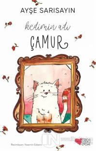 Kedimin Adı Çamur %25 indirimli Ayşe Sarısayın