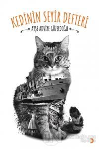 Kedinin Seyir Defteri Ayşe Adviye Güzeldoğu