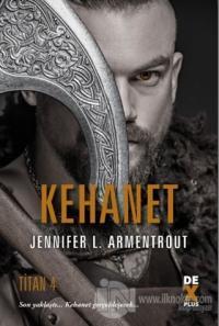 Kehanet - Titan 4 (Ciltli) Jennifer L. Armentrout