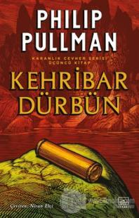 Kehribar Dürbün - Karanlık Cevher Serisi 3. Kitap