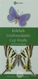 Kelebek Gözlemcisinin Cep Kitabı (Ciltli)