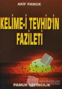 Kelime-i Tevhid'in Fazileti - Küçük Boy (Dua-064)