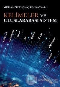 Kelimeler ve Uluslararası Sistem
