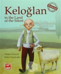 Keloğlan in the Land of the Silent (Ciltli)