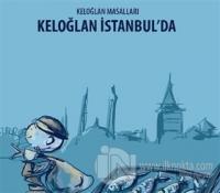 Keloğlan İstanbul'da - Keloğlan Masalları
