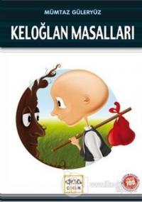 Keloğlan Masalları (Milli Eğitim Bakanlığı İlköğretim 100 Temel Eser)