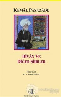 Kemal Paşazade: Divan ve Diğer Şiirler