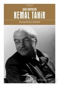 Şair-Sosyolog: Kemal Tahir Muhammed Hüküm
