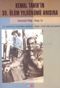 Kemal Tahirin 30.Ölüm Yıldönümü Anısına