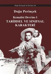 Kemalist Devrim 1 - Tarihsel ve Sınıfsal Karakteri Doğu Perinçek