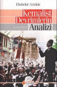 Kemalist Devrimlerin Analizi