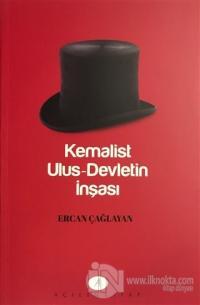 Kemalist Ulus-Devletin İnşası
