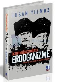 Kemalizmden Erdoğanizme
