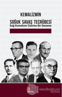 Kemalizmin Soğuk Savaş Tecrübesi