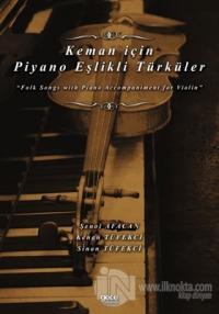 Keman için Piyano Eşlikli Türküler
