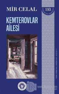 Kemterovlar Ailesi - Türk Dünyası Edebiyatı Dizisi 1