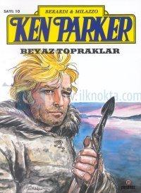 Ken Parker 10 - Beyaz Topraklar %25 indirimli Berardi & Milazzo