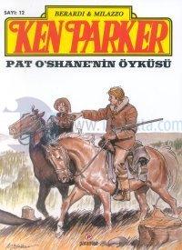 Ken Parker 12 Pat O'Share'nin Öyküsü