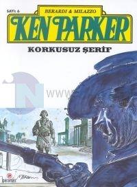 Ken Parker 6 - Korkusuz Şerif %25 indirimli Berardin Milazzo