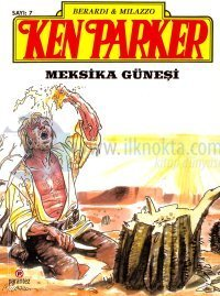 Ken Parker 7 - Meksika Güneşi