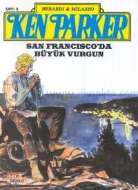 Ken Parker 8 - San Francisco'da Büyük Vurgun %25 indirimli Giancarlo B