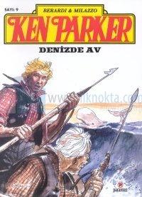 Ken Parker 9 - Denizden Av