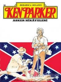 Ken Parker Altin Seri Sayı: 50 Asker Hikayeleri