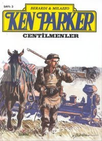 Ken Parker - Centilmenler 3