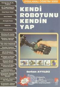 Kendi Robotunu Kendin Yap
