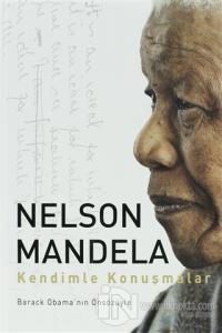 Kendimle Konuşmalar (Ciltli) %25 indirimli Nelson Mandela