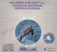Kendin Olmak - Delphinus Bilgeli'yle Niyetler Koyarak Nefes Çalışmak