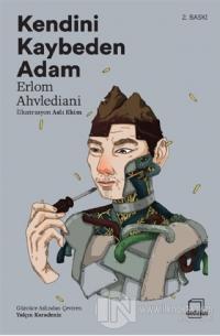 Kendini Kaybeden Adam Erlom Ahvlediani