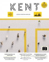 Kent Dergisi Sayı: 2