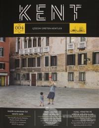 Kent Dergisi Sayı: 4 Ocak - Mart 2021