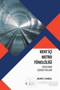 Kent İçi Metro Tünelciliği