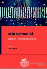 Kent Sosyolojisi Üzerine Senfonik Okumalar