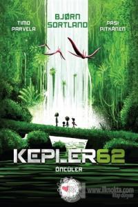 Kepler 62: Öncüler %25 indirimli Björn Sortland