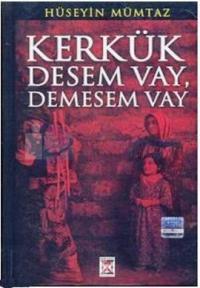 Kerkük Desem Vay, Demesem Vay