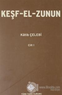 Keşf-El-Zunun 1.Cilt (Ciltli)