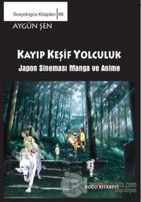 Keşif Yolculuk - Japon Sineması Manga ve Anime