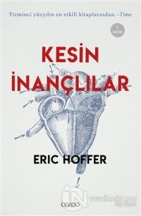 Kesin İnançlılar Eric Hoffer