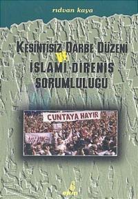 Kesintisiz Darbe Düzeni ve İslami Direniş Sorumluluğu %10 indirimli Rı
