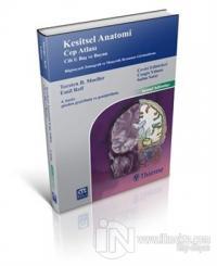 Kesitsel Anatomi Cep Atlası Cilt 1