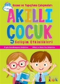 Kesme ve Yapıştırma Çalışmaları - Akıllı Çocuk Kolektif