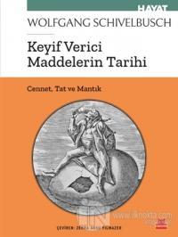 Keyif Verici Maddelerin Tarihi