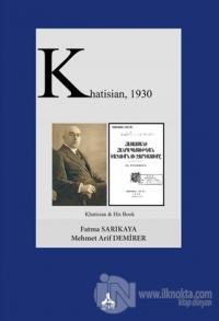 Khatisian, 1930 Mehmet Arif Demirer
